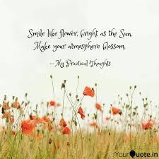 smile like flower bright quotes writings by shruti shruti