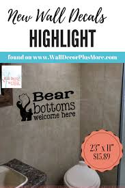 Bear Bottoms Welcome Here Vinyl Lettering Wall Art Decals Stickers Bathroom Camper Funny Wall Decal Vinyl Lettering Wall Quotes Decals