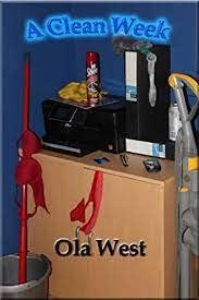 Amazon.com: A Clean Week eBook: West, Ola: Kindle Store