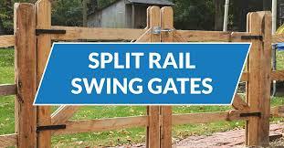 Split Rail Swing Gates