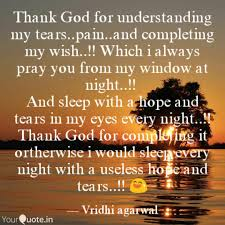 thank god for understandi quotes writings by vridhi agarwal