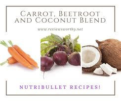 carrot beet and coconut blend