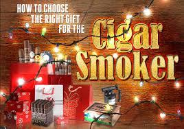choose the right gifts for cigar smokers