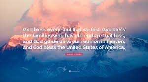 "rudolph w giuliani quote ""god bless every soul that we lost god"