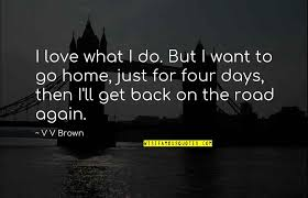 i want to go home quotes top famous quotes about i want to go home