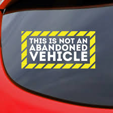 This Is Not An Abandoned Vehicle Sticker Car Decal Aufkleber Embleme
