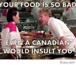 even a canadian would insult you funny pictures funny quotes