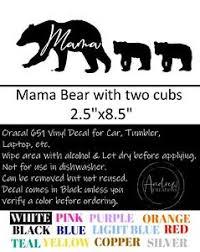 Mama Bear With 2 Cubs Vinyl Decal For Yeti Tumbler Car Window Oracal 651 Ebay