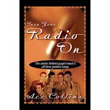 Turn Your Radio On - By Ace Collins (Paperback) : Target