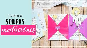 Ideas Decorar Sobres Para Invitaciones Youtube