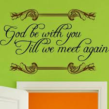 religious wall quote decal art god be you till we meet again