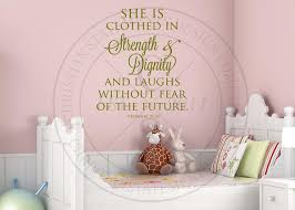 She Is Clothed With Strength Vinyl Wall Statement Proverbs 31 25 Vinyl Scr303