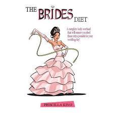The Brides Diet by Priscilla King