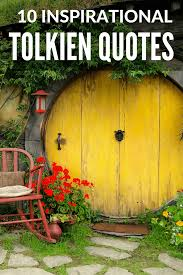 inspirational tolkien quotes about travel and life