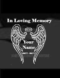 In Loving Memory Angel Wings Car Vinyl Decal Car Decals Vinyl In Loving Memory Tattoos Father Tattoos