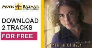 Come Up Full - Meg Hutchinson mp3 buy, full tracklist