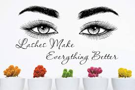 Amazon Com Lashes Make Everything Better Decal Salon Decorations For Wall Eyelash Wall Stickers Beauty Salon Eyes Wall Decal Beauty Wall Decals Eyelash Wall Decal Salon Lash Decals For Walls Lash Xs31 Home