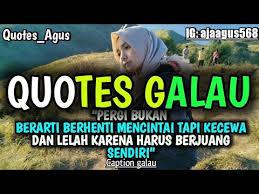kumpulan caption quotes galau cocok buat story wa