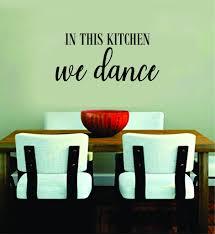 In This Kitchen We Dance Quote Wall Decal Sticker Bedroom Room Art Vin Boop Decals