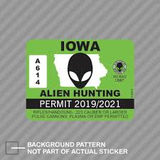 Iowa Alien Hunting Permit For Auto Car Bumper Window Wall Decal Sticker Decals Diy Decor Ct25042 Car Stickers Aliexpress