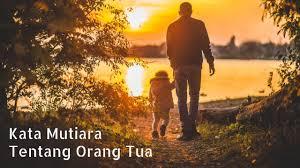 kata mutiara untuk orangtua dalam bahasa inggris com