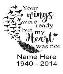 Your Wings Were Ready But My Heart Was Not Vinyl Decal Car Window Ebay
