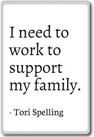 com i need to work to support my family tori spelling