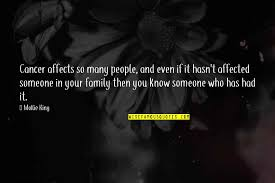 cancer in the family quotes top famous quotes about cancer in