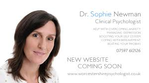 New Site Coming Soon - Worcestershire Psychologist Dr Sophie Newman