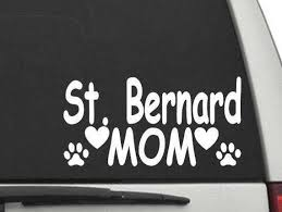 St Bernard Mom Decal Sticker For Car Or Truck Window Or Laptop Etsy