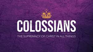 Image result for colossians the supremacy of christ