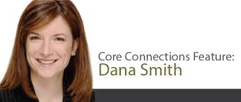 Core Connections Feature: Dana Smith, Chief Human Resources Officer,  American Capital - Durakis Executive Search