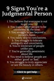 signs you re a judgmental person and how to end the habit