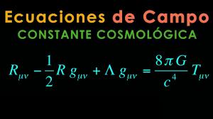 59 - Curso de Relatividad General [Ecuaciones de Campo & Constante  Cosmológica] - YouTube