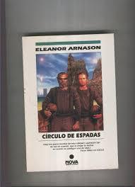 Circulo de Espadas by Eleanor Arnason: Ediciones B - El Boletin