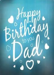 best birthday wishes for father dad message status quotes