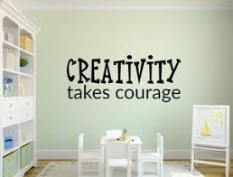 Creativity Takes Courage Wall Decal Quote Inspirational Wall Signs