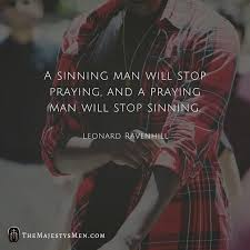 leonard ravenhill on your praying sinning only hope for