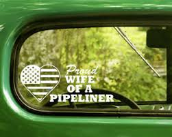 2 Proud Wife Of A Pipeliner Decal Stickers For Car Window Bumper Laptop Truck Ebay