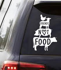 Vegan Friends Not Food Vinyl Decal Car Decal Custom Etsy