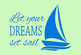 Let Your Dreams Set Sail Wall Decal Etsy