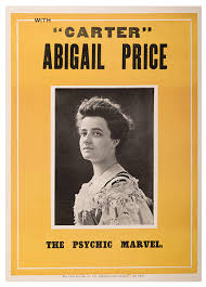 "Carter, Charles] With ""Carter"". Abigail Price. The Psychic Marvel. Sydney:  The Swift Printing Co., Ltd., ca. 1910. Two-color offset poster bears a  central bust portrait of Corinne Carter – here under the"