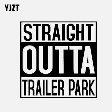 Yjzt 14cm 14cm Straight Outta Trailer Park Vinyl Decal Car Sticker Lettering Diesel Truck Black Silver C3 0998 Car Stickers Aliexpress