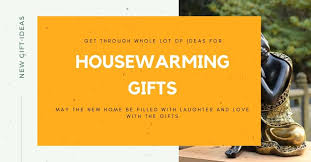unique housewarming gift ideas for