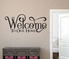Wall Decal Welcome To Our Home