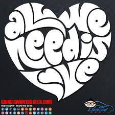 All We Need Is Love Heart Car Window Decal Sticker Love Decals Down Syndrome Awareness Love Heart Car Decals Stickers