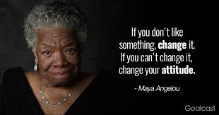 a angelou quotes to inspire your life goalcast