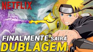 NETFLIX DUBLA NARUTO SHIPPUDEN in 2020 | Naruto, Naruto shippuden, Netflix