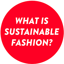 what is susnable fashion