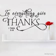 In Everything Give Thanks Removable Wall Sticker Decal Hm Decal
